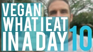 VEGAN What I eat in a day  | VLOG 62