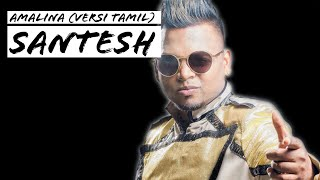 Download lagu Santesh Amalina MP3