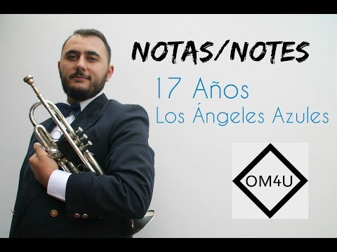 Notas 17 años   Los Ángeles Azules HD