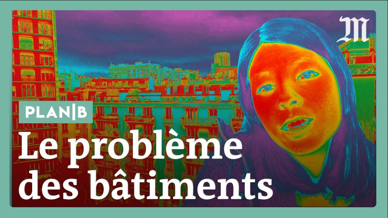 Nos logements sont des passoires à chaleur : quelles solutions ? #PlanB