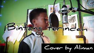 Aulia Da4 - BINTANG TERINDAH (cover by ALIMAN)