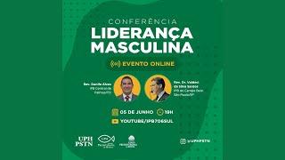 Conferência Teológica - Liderança Masculina - Federação de UPHs do PSTN