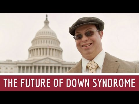 What's Up With Down Syndrome? The Future