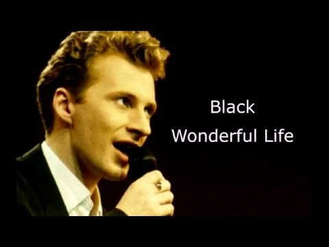 Black - Wonderful Life (Lyrics)