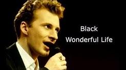 Black - Wonderful Life (Lyrics)