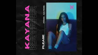 Kayan - Please (Official Audio)