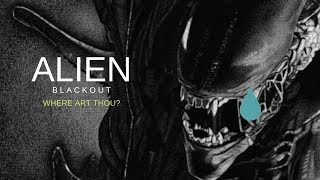 WHERE WAS ALIEN: BLACKOUT?  DISAPPOINTMENT AT THE GAME AWARDS!!!