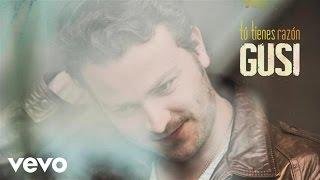Gusi - Tú Tienes Razón (Cover Audio) ft. Silvestre Dangond
