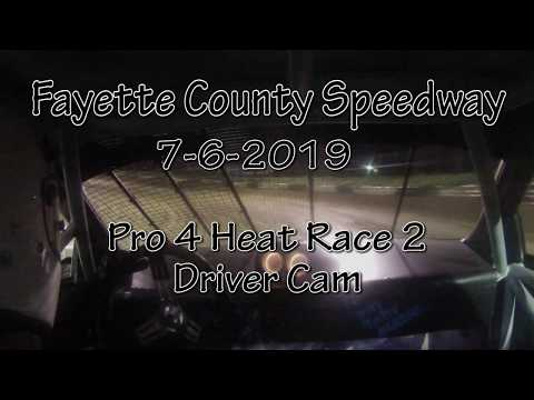 Fayette County Speedway Pro 4 Heat 2 Driver Cam 7-6-2019