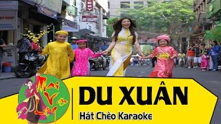 [Hát Chèo Karaoke] Du Xuân