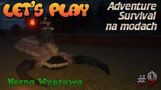 Adventure Survival na modach #9 - Nocna wyprawa