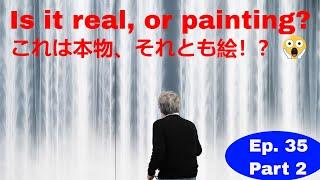 EP. 35 Part 2 /パート②【Hiroshi Senju - 千住博/ Libera Music Video 】The future is....未来とはの方程式?