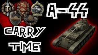 World of Tanks || A-44 Carry Time