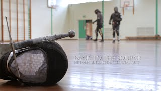 Back to the source - Historical European Martial Arts documentary (old version)