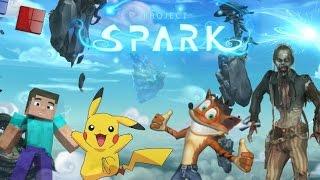 PROJECT SPARK | Crash Bandicoot! Minecraft! Pokemon! Zombies Y +| JUEGO INFINITO!