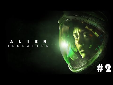 Девушка играет в Alien: Isolation на HARDе. Попа-боль! #2