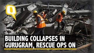 More Than 5 People Trapped as 4 Storey Building Collapses in Gurugram | The Quint