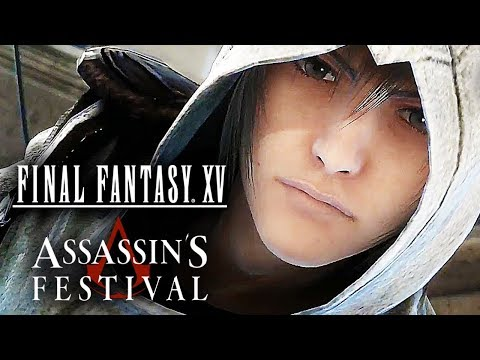 Final Fantasy XV - ASSASSINS FESTIVAL : A Primeira Meia Hora (DLC)