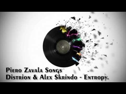 Distrion & Alex Skrindo Entropy