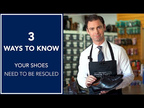 How To Know When Your Shoes Need To Be Resoled | Kirby Allison