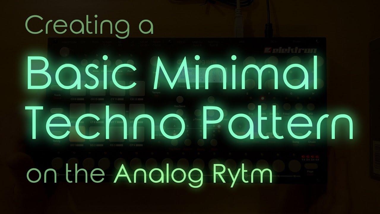 Let's Create: Basic Minimal Techno Pattern on the Elektron Analog Rytm (NO  SAMPLES!)