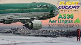 AER LINGUS Cockpit Airbus A330 to San Francisco