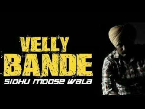 Velly Banda  Sidhu Moose Wala  Desi Records  Latest Punjabi Song 2017
