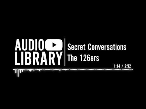 Secret Conversations - The 126ers