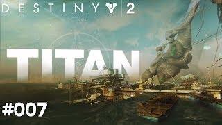 Destiny 2 #007 - Titan & Zavala - Let's Play Destiny 2 Deutsch / German