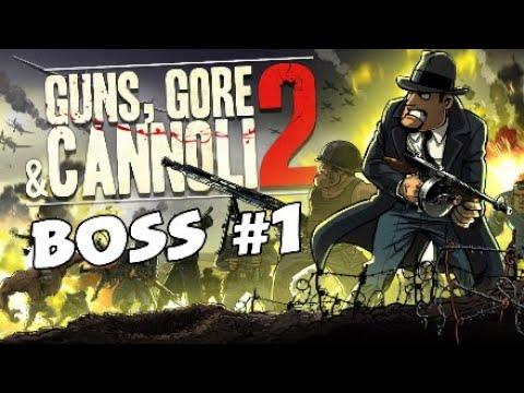 Guns,Gore & Cannoli|Boss #1 |