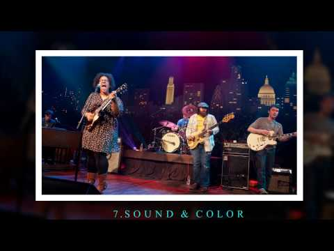 Top 10 Songs of Alabama Shakes