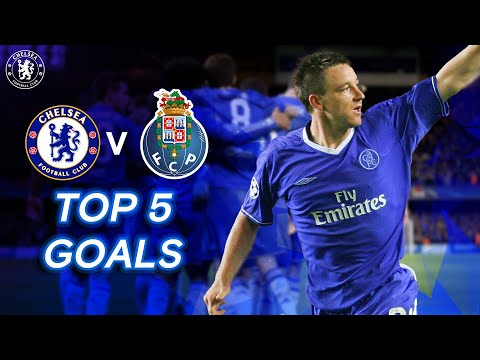 Chelsea v FC Porto | Top 5 Goals Ft. John Terry, Andriy Shevchenko & More