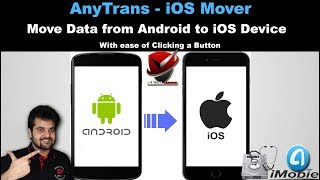 AnyTrans - iOS Mover - The best Application to Transfer contents from Android to iOS Devicesr