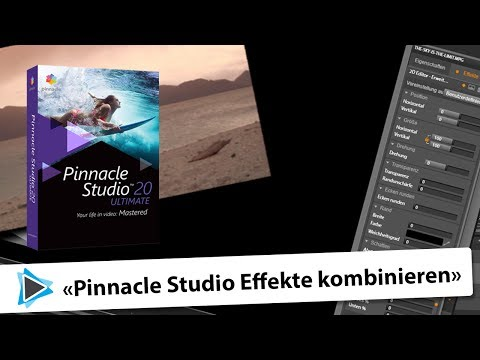 Effekte kombinieren in Pinnacle Studio 20 Deutsch Video Tutorial