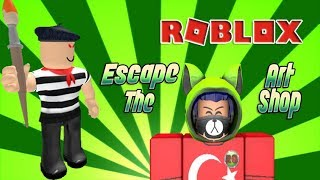 💚ROBLOX-Escape The Art Shop-Mahmut Abi Fena Istırdı :D💚