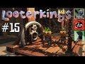 Looterkings | Let's Play | Folge 15 | Ein weiterer Feuerwitz | deutsch/german
