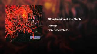 Blasphemies of the Flesh