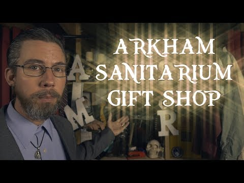 The Arkham Sanitarium Gift Shop (ASMR)