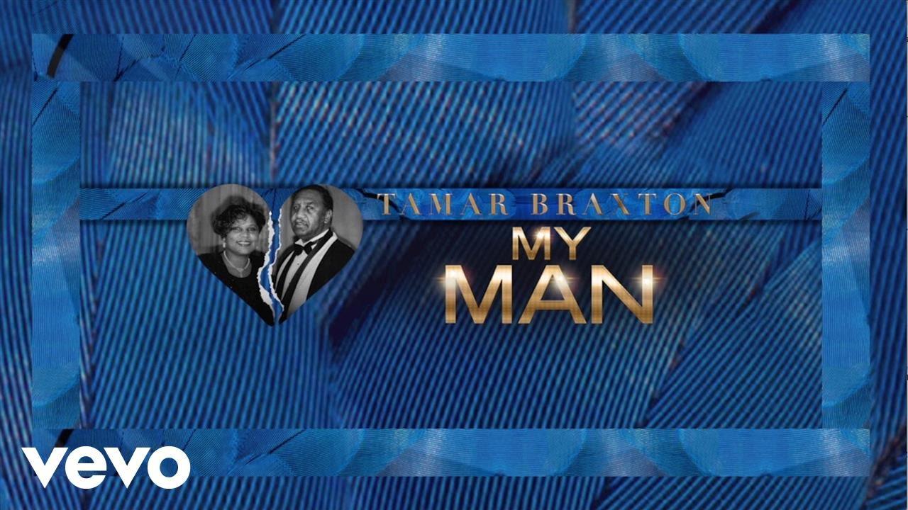 tamar-braxton-my-man-audio-tamarbraxtonvevo