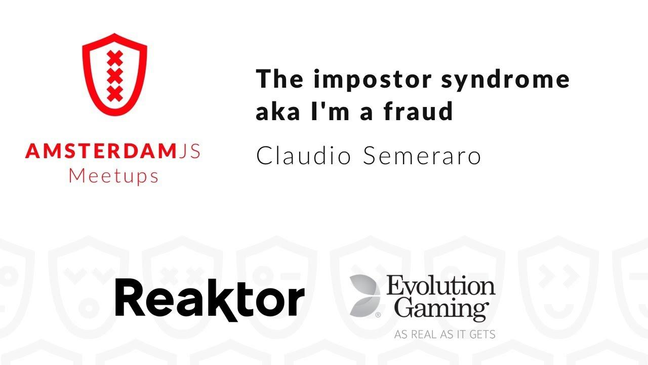 The impostor syndrome aka I'm a fraud – Claudio Semeraro