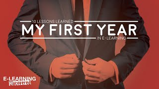 10 Lessons Learned My First Year in E-Learning
