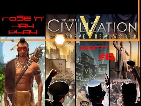 Civilization V: Brave New World Pt. 13 - Great People of the Pretties Empire