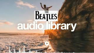 [Vlog No Copyright Music] Life Goes On - Del  ( The Beatles audio Library )
