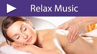 Meditation Room 8 HOURS Best Relaxation Songs and Spa Music, Deep Tissue Massage Therapy ★ 017