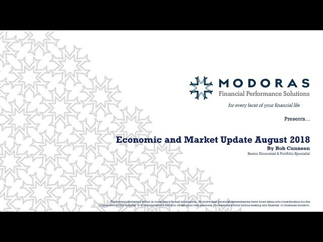 Economic and Market Update August 2018