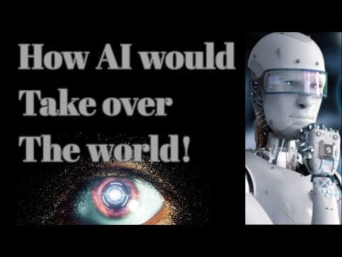 How Artificial intelligence would take over!!