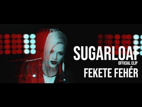 Sugarloaf - Fekete Fehér Official video