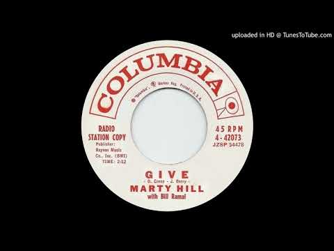 MARTY HILL: Give (Columbia Records) 1961 ... talented artist, strong recording