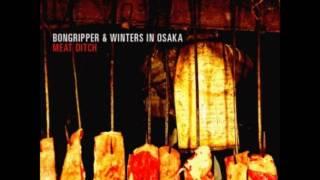 Bongripper & Winters In Osaka - Meat Ditch