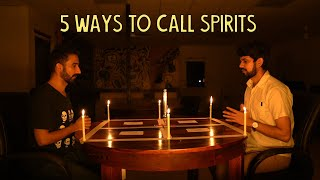 5 Ways To Call Spirits | Ok Tested